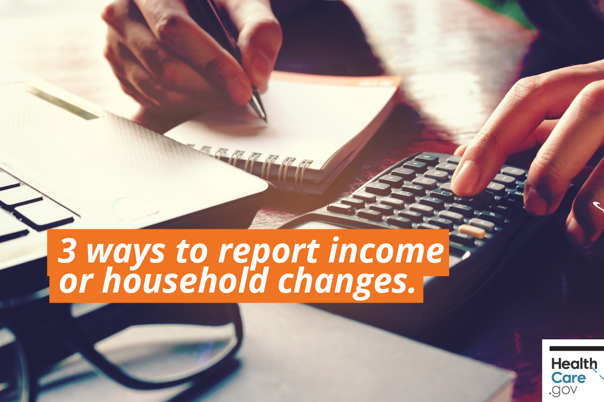 Image: {3 Ways: Report Income & Household Changes}