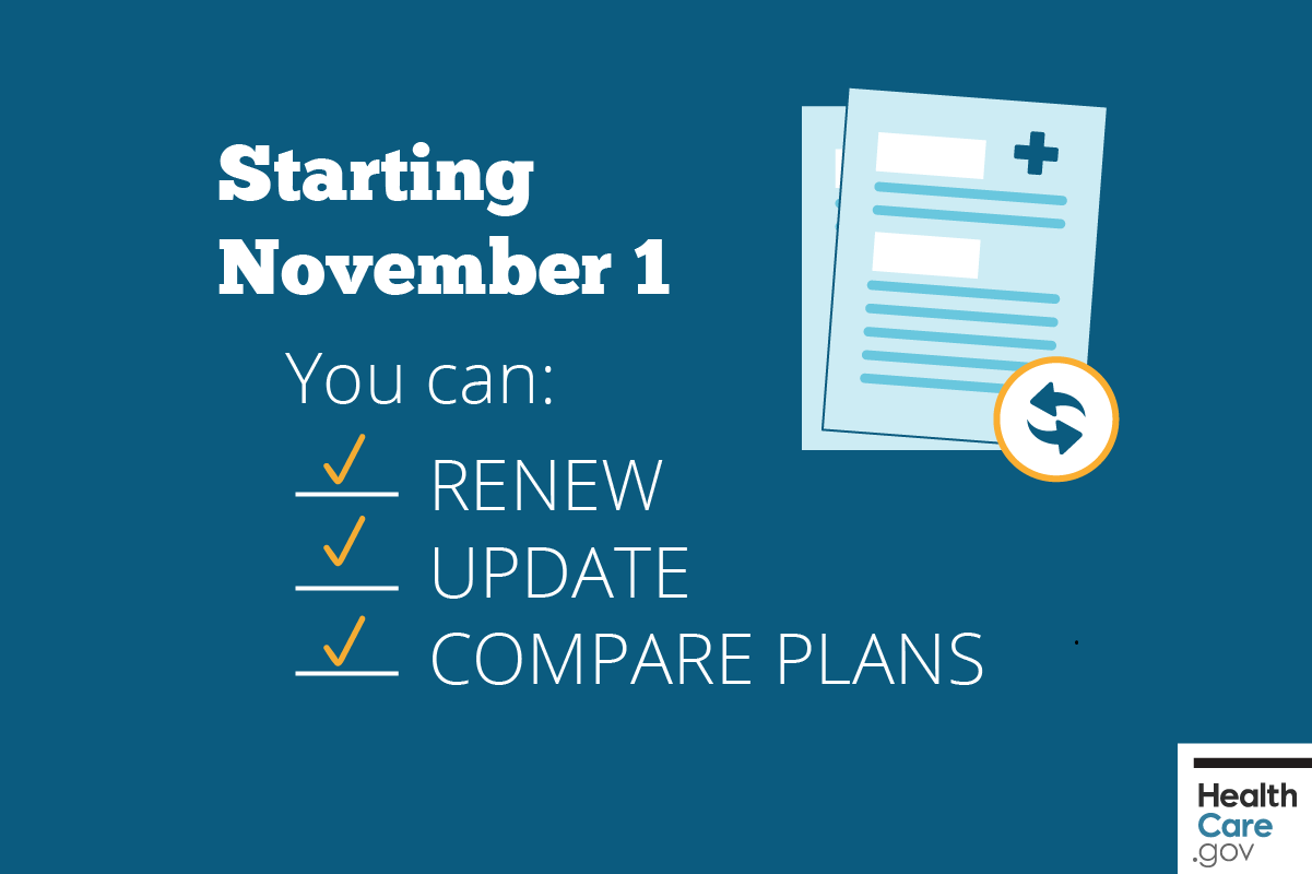 Image: Starting November 1, you can renew coverage, update info, compare health insurance plans & prices