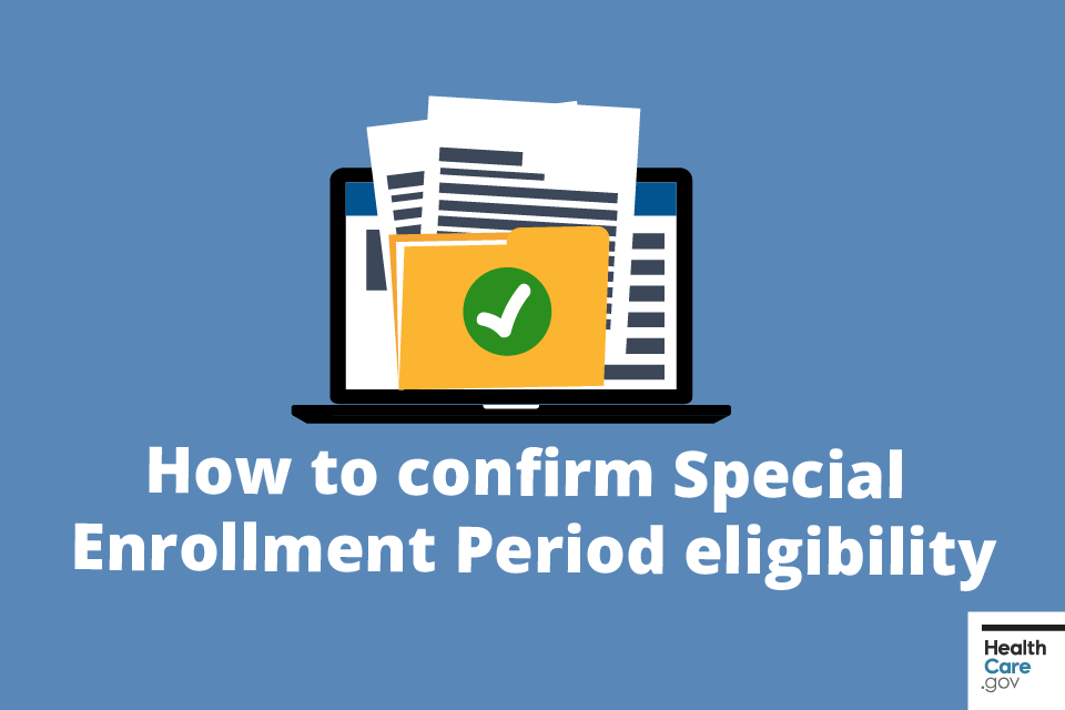 Image: {How to confirm Special Enrollment Period eligibility}