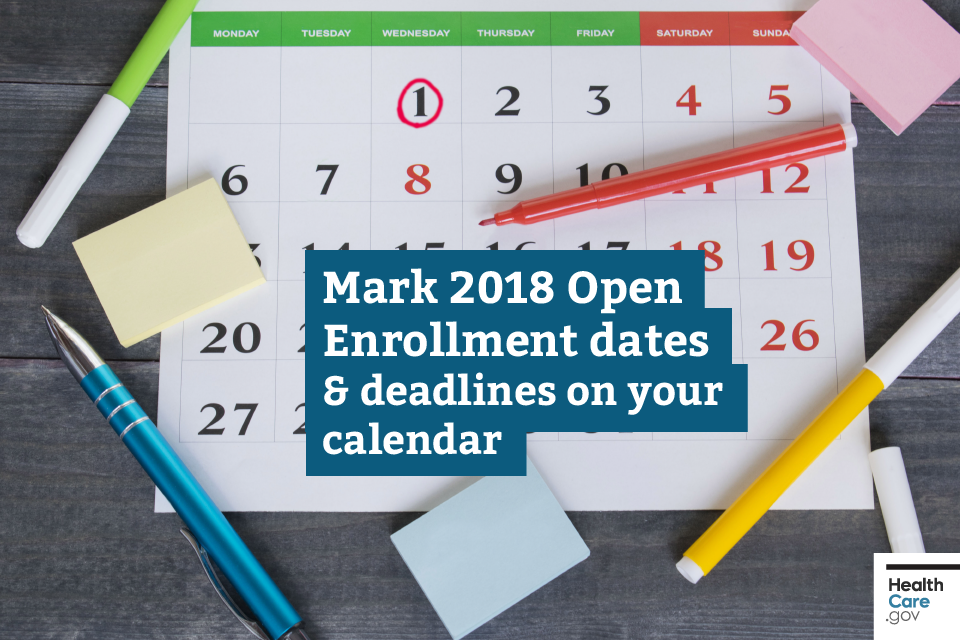 Image: {Key 2018 Open Enrollment dates}