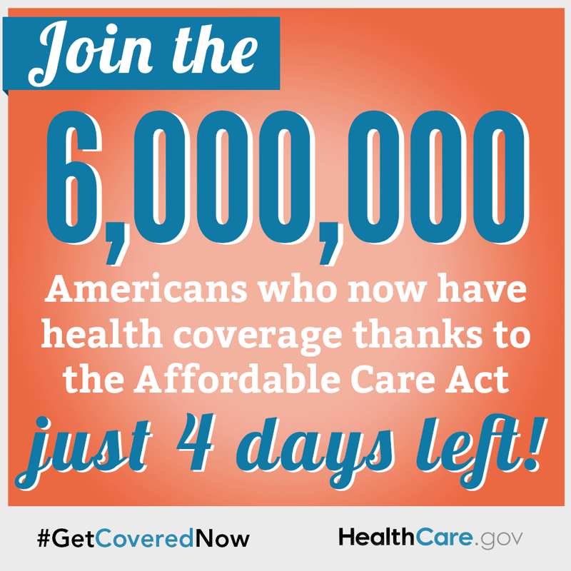 Join the 6 million Americans who now have health coverage thanks to the Affordable Care Act. Just 4 days left.