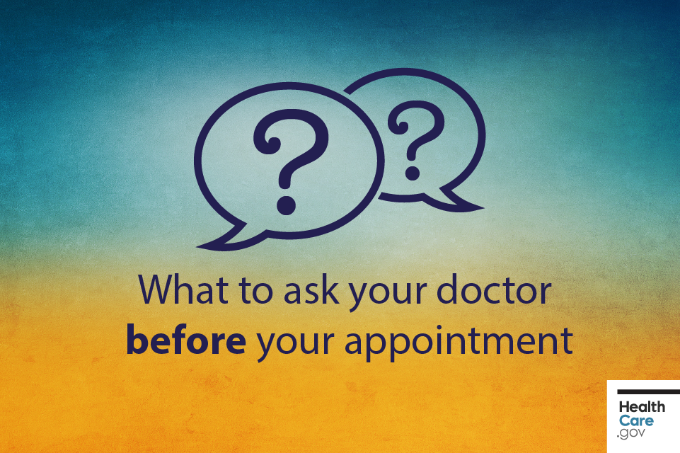 How to prepare for your doctor's appointment before you go