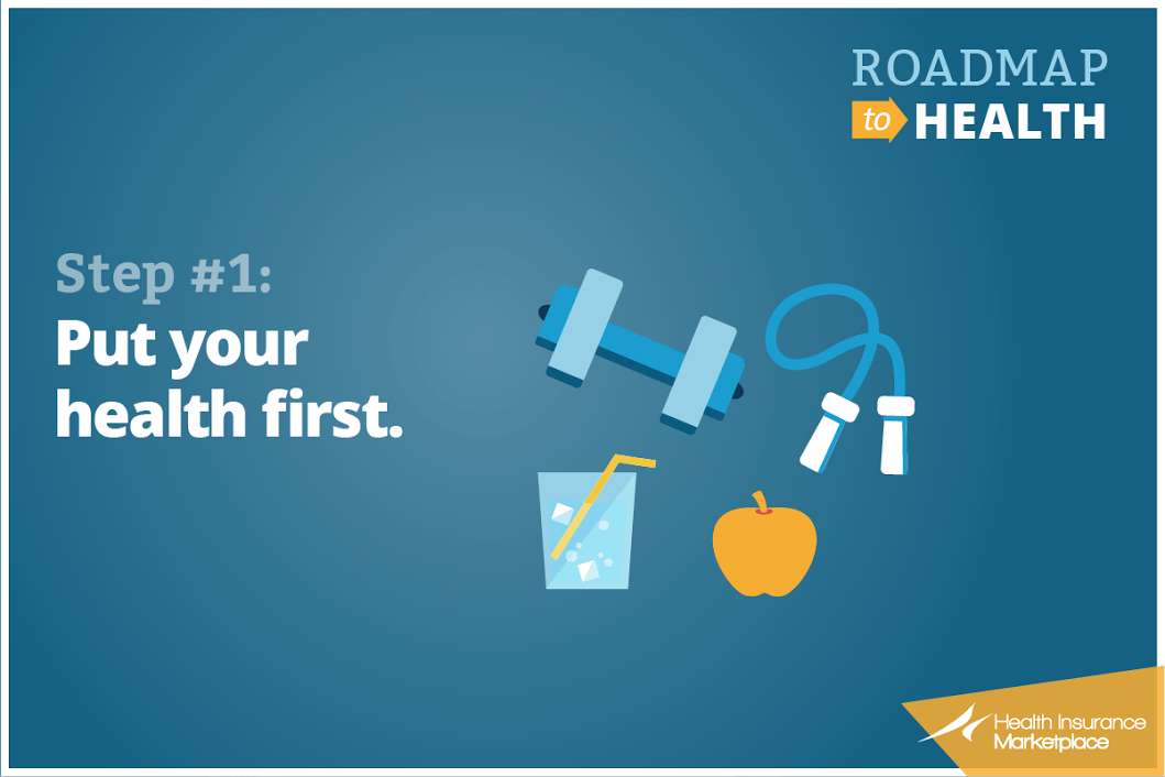 Step 1: Put your health first.
