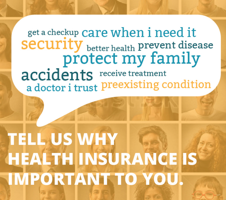 Tell us why health insurance is important to  you