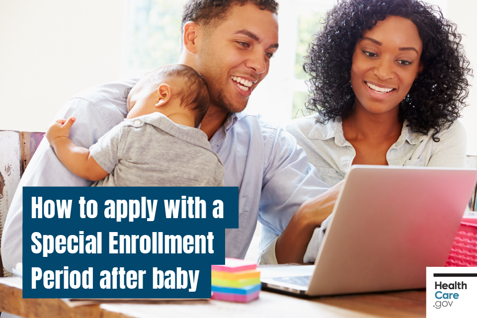 Image: How to apply with a Special Enrollment Period after baby