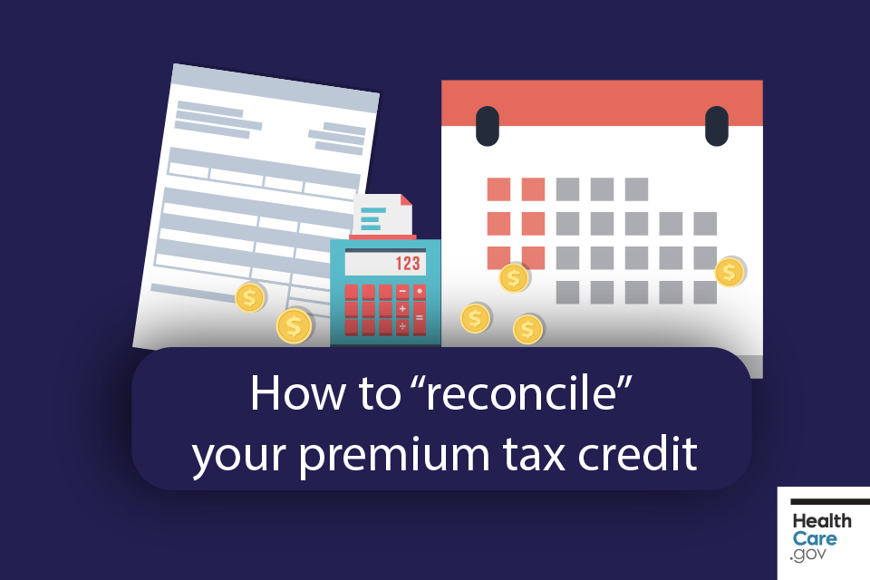 See how to reconcile on your 2018 taxes | HealthCare gov