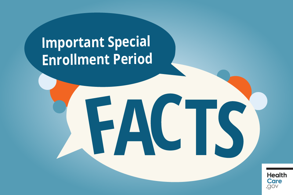 "Image: {Speech bubble saying ""Important Special Enrollment Period facts""}"