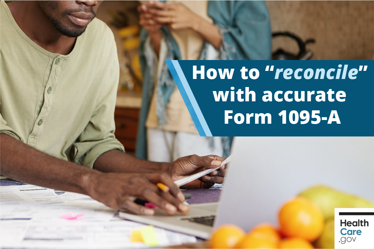 Image: How to reconcile with accurate Form 1095-A