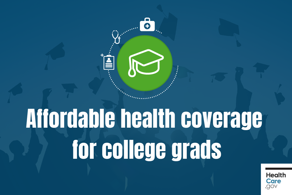 Image: Affordable health coverage for college grads